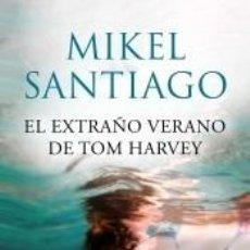 Libros: EL EXTRAÑO VERANO DE TOM HARVEY. Lote 262237220