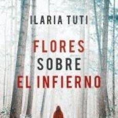 Libros: FLORES SOBRE EL INFIERNO. Lote 262237235