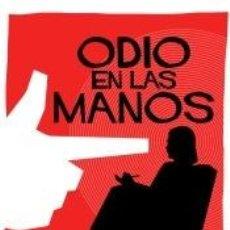 Libros: ODIO EN LAS MANOS. Lote 262243150