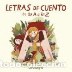 Libros: LETRAS DE CUENTO. DE LA A A LA Z. Lote 262348260