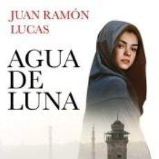 Libros: AGUA DE LUNA. Lote 262348275