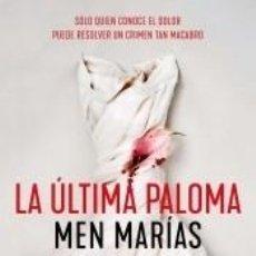 Libros: LA ÚLTIMA PALOMA. Lote 262348350