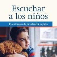 Libros: ESCUCHAR A LOS NIÑOS. Lote 262399685