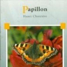 Libros: PAPILLON. Lote 262399750
