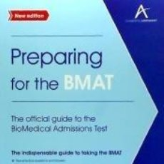 Libros: PREPARING FOR THE BMAT: THE OFFICIAL GUIDE TO THE BIOMEDICAL ADMISSIONS TEST. Lote 262399805