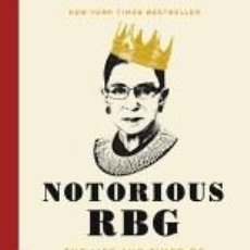Libros: NOTORIOUS RBG: THE LIFE AND TIMES OF RUTH BADER GINSBURG. Lote 262399815