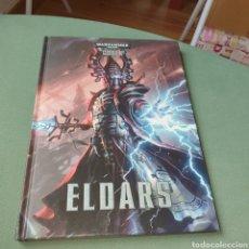 Libros: LIBRO TAPA DURA WARHAMMER 40000 CODEX ELDARS. Lote 268283289
