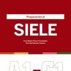Libros: PREPARACIÓN AL SIELE. Lote 268617754