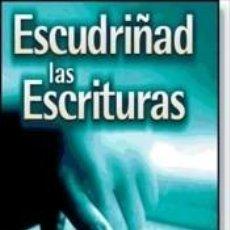 Libros: ESCUDRIÑAD LAS ESCRITURAS. Lote 268617769