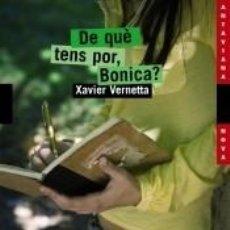 Libros: DE QUÈ TENS POR, BONICA?. Lote 268716639