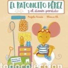 Livres: EL RATONCITO PÉREZ Y EL DIENTE PERDIDO. Lote 269198048