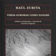 Libros: VERÁS AURORAS COMO SANGRE. Lote 269350978