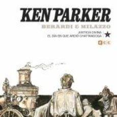 Libros: KEN PARKER NÚM. 11: JUSTICIA DIVINA/EL DÍA QUE ARDIÓ CHATTANOOGA. Lote 269839288
