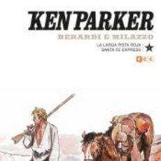 Libros: KEN PARKER NÚM. 09: LA LARGA PISTA ROJA/SANTA FE EXPRESS. Lote 269839293