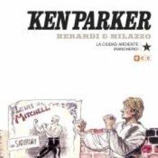 Libros: KEN PARKER NÚM. 07: LA CIUDAD ARDIENTE/¡RANCHERO!. Lote 269839338