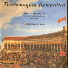 Libros: TAUROMAQUIA ROMÁNTICA. Lote 270405848