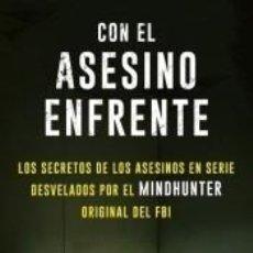 Libros: CON EL ASESINO ENFRENTE. Lote 270890443