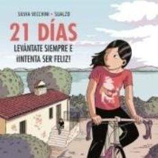 Libros: 21 DÍAS: LEVÁNTATE SIEMPRE E ¡INTENTA SER FELIZ!. Lote 270890558