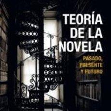 Libros: TEORÍA DE LA NOVELA. Lote 271015068