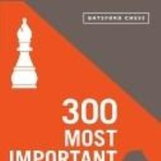 Libros: 300 MOST IMPORTANT CHESS POSITIONS. Lote 271592163