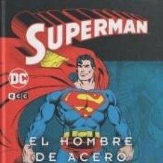 Libros: SUPERMAN: EL HOMBRE DE ACERO VOL. 1 DE 4. Lote 271592303