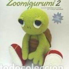 Libros: ZOOMIGURUMI 2. Lote 271592323
