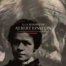 Libros: A LA SOMBRA DE ALBERT EINSTEIN. Lote 271846818