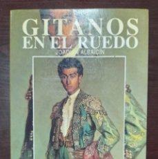 Livres: GITANOS EN EL RUEDO - LIBRO COLECCION LA TAUROMAQUIA Nº 52 - ESPASA CALPE. Lote 276488733