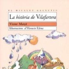 Libros: LA HISTÒRIA DE VILAFARTERA. Lote 276816508