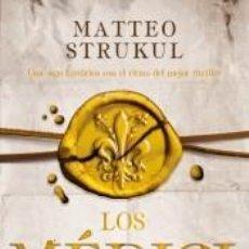 Libros: LOS MEDICI. LA DECADENCIA DE UNA FAMILIA (LOS MÉDICI 4). Lote 276976298