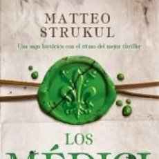 Libros: LOS MÉDICI. UNA DINASTÍA AL PODER (LOS MÉDICI 1). Lote 276976303