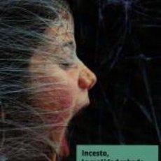 Libros: DEL ABUSO AL INCESTO. LA REALIDAD ROBADA. Lote 277025253
