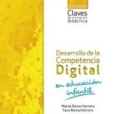 Libros: DESARROLLO DE LA COMPETENCIA DIGITAL EN EDUCACIÓN INFANTIL.. Lote 277033128