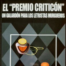 """Libros: EL """"PREMIO CRITICÓN"""", UN GALARDÓN PARA LOS LETRISTAS MURGUEROS. Lote 277173053"""