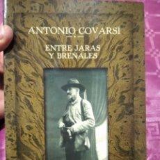 Libros: ANTONIO CORVASÍ ENTRE JARAS Y BREÑALES. Lote 277529633