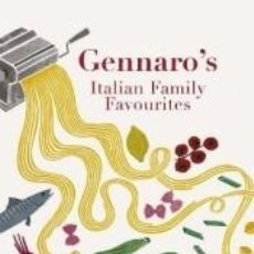 Libros: GENNAROS ITALIAN FAMILY FAVOURITES : AUTHENTIC RECIPES FROM AN ITALIAN KITCHEN. Lote 278035393