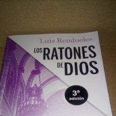 Libros: LIBRO LOS RATONES DE DIOS. LUIS RENDUELES. EDITORIAL SIN FICCIÓN. NÚMERO 3. AÑO 2019.. Lote 278191118