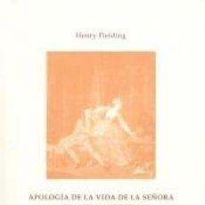 Libros: APOLOGÍA DE LA VIDA DE LA SEÑORA SHAMELA ANDREWS. Lote 278365023
