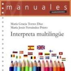 Libros: INTERPRETA MULTILINGÜE. Lote 278365053