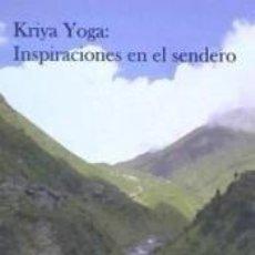 Libros: KRIYA YOGA: INSPIRACIONES EN EL SENDERO. Lote 278696098