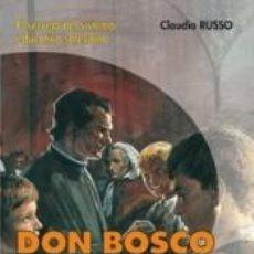 Libros: DON BOSCO ENCUENTRA A LOS JÓVENES- 1ª EDICIÓN.. Lote 278704298