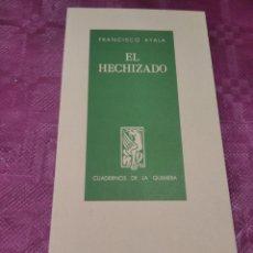 Libros: EL HECHIZADO CUADERNOS DE LA QUIMERA. Lote 279433963