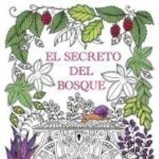 Libros: EL SECRETO DEL BOSQUE: ENCUENTRA LAS JOYAS ESCONDIDAS. UN LIBRO PARA COLOREAR PARA ADULTOS.. Lote 279529613