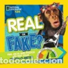 Libros: REAL OR FAKE?: FAR-OUT FIBS, FISHY FACTS, AND PHONY PHOTOS TO TEST FOR THE TRUTH. Lote 279554378