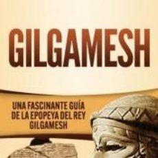 Libros: GILGAMESH. Lote 279582248