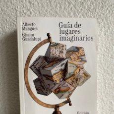 Libros: GUÍA DE LUGARES IMAGINARIOS, DE ALBERTO MANGUEL, GIANNI GUADALUPI. 2ª ED. 2014. NUEVO.. Lote 283060983