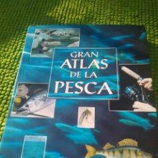 Libros: LIBRO GRAN ATLAS DE LA PESCA. Lote 285546488