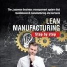 Libros: LEAN MANUFACTURING. STEP BY STEP. Lote 288008523