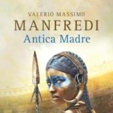 Libros: ANTICA MADRE. Lote 288061803