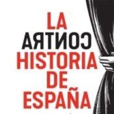 Libros: LA CONTRAHISTORIA DE ESPAÑA. Lote 288074343
